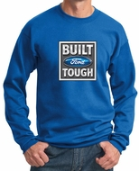 Built Ford Tough Sweatshirt Ford Logo Mens Royal Sweat Shirt