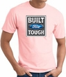 Built Ford Tough T-Shirt - Ford Logo Adult Pink Tee Shirt