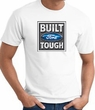 Built Ford Tough T-Shirt - Ford Logo Adult White Tee Shirt