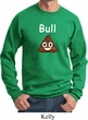 Bull Crap Sweatshirt