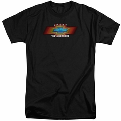 Chevy Shirt We'll Be There TV Spot Tall Black T-Shirt