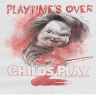 Child's Play Playtime's Over Shirts