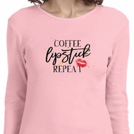 Coffee Lipstick Repeat Ladies Long Sleeve Shirt