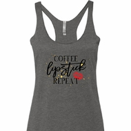 Coffee Lipstick Repeat Ladies Tri Blend Racerback Tank Top