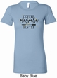 Coffee Mascara Hustle Ladies Longer Length Shirt
