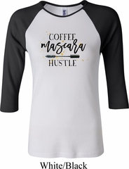 Coffee Mascara Hustle Ladies Raglan Shirt