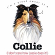 Collie T-shirt - I'm a Proud Owner of a Collie Dog Tee
