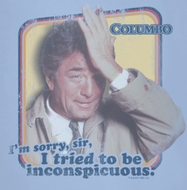 Columbo Inconspicuous Shirts
