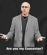 Curb Your Enthusiasm T-shirt My Caucasian Adult Black Tee