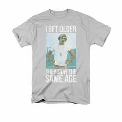 Dazed And Confused Shirt I Get Older Adult Silver Tee T-Shirt