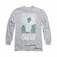 Dazed And Confused Shirt I Get Older Long Sleeve Silver Tee T-Shirt