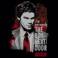 Dexter Boy Next Door Shirts