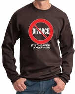 Divorce Sweatshirt Cheaper To Keep To Her White Print Sweatshirt