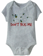 Don't Bug Me Funny Baby Romper Athletic Heather Infant Babies Creeper