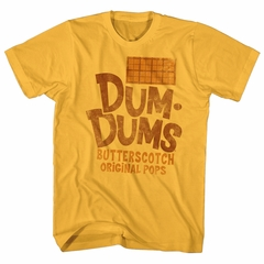 Dum Dums Shirt Butterscotch Gold T-Shirt