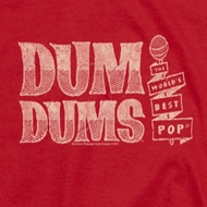 Dum Dums Worlds Best Shirts
