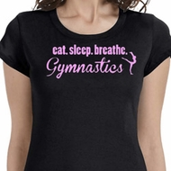 Eat Sleep Breathe Gymnastics Ladies Gymnast Shirts