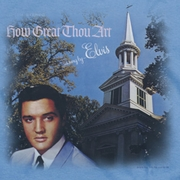 Elvis Presley How Great Thou Art Shirts