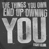 Fight Club Owning You Shirts