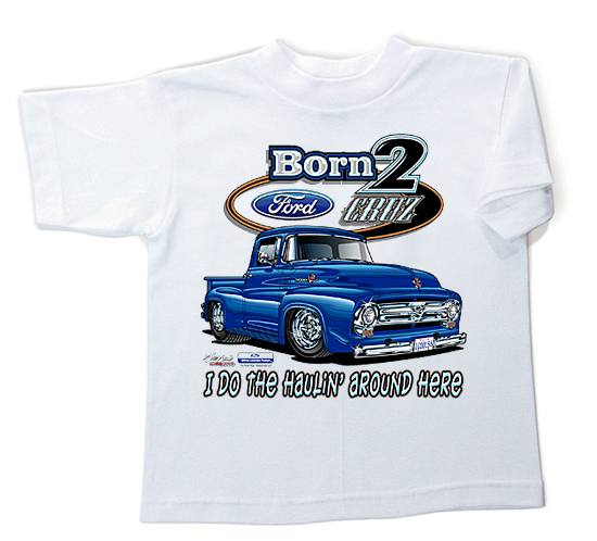 ford truck t shirt born 2 cruz children 39 s white tee. Black Bedroom Furniture Sets. Home Design Ideas
