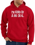 Funny Hoodie I'm Kind of a Big Deal White Print Hoody Red