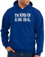 Funny Hoodie I'm Kind of a Big Deal White Print Hoody Royal