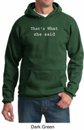 Funny Hoodie Thats What She Said Funny Saying Adult Hoody