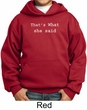 Funny Hoodie Thats What She Said Funny Saying Kids Hoody