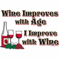 Funny Wine Shirt - Improves with Age Tee