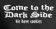 Funny Shirt Come To The Dark Side We Have Cookies Adult Ringer Shirt