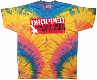 Funny Shirt Dropped On My Head Woodstock Tie Dye Tee Shirt