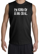 Funny Shirt I'm Kind of a Big Deal White Print Muscle Shirt Black