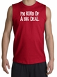 Funny Shirt I'm Kind of a Big Deal White Print Muscle Shirt Red
