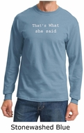 Funny Shirt Thats What She Said Funny Saying Adult Long Sleeve Shirt
