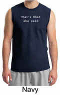 Funny Shirt Thats What She Said Funny Saying Adult Muscle Shirt