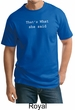 Funny Shirt Thats What She Said Funny Saying Adult Tall T-shirt