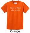 Funny Shirt Thats What She Said Funny Saying Kids T-shirt