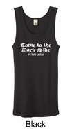 Funny Tank Top Come To The Dark Side Ladies Organic Tanktop