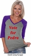Funny Vote for Pedro Ladies Three Quarter Sleeve V-Neck Raglan Shirt