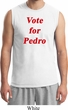 Funny Vote for Pedro Mens Muscle Shirt
