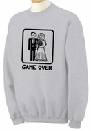 Game Over Sweatshirt Funny Marriage Cotton/Poly Sweatshirt