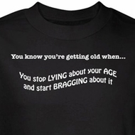 Getting Old T-shirt Stop Lying About Age Start Bragging Black Tee