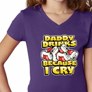 Girls Funny Shirt Daddy Drinks Because I Cry V-Neck Tee T-Shirt