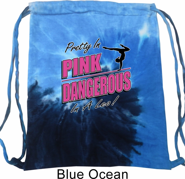 Gymnastics Bag Pretty In Pink Dangerous A Leo Tie Dye