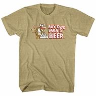 Hagar The Horrible Shirt Buy This Man A Beer Khaki T-Shirt