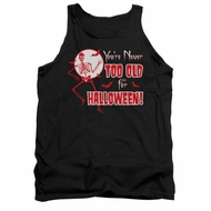 Halloween Shirt Tank Top Never Too Old Black Tanktop