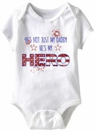 He's My Hero Funny Baby Romper White Infant Babies Creeper