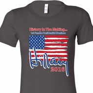 Hillary Clinton First Female President Ladies Shirts