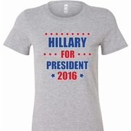Hillary Clinton For President 2016 Ladies Shirts