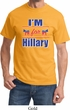 Hillary Clinton Shirt I'm For Hillary